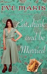 Eat Drink And Be Married PDF