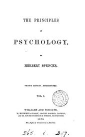 The Principles of Psychology: The data of psychology, the inductions of psychology, general synthesis, special synthesis, physical synthesis