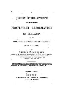 A History of the Attempts to Establish the Protestant Reformation in Ireland PDF