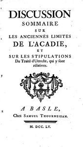 Discussion sommaire sur les anciennes limites de l'Acadie