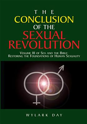 The Conclusion of the Sexual Revolution PDF
