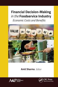 Financial Decision Making in the Foodservice Industry Book