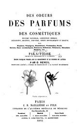 Des Odeurs, des Parfums, et des Cosmétiques ... Édition française, publiée avec ... le concours de l'auteur par O. Reviel