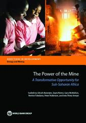 The Power of the Mine: A Transformative Opportunity for Sub-Saharan Africa