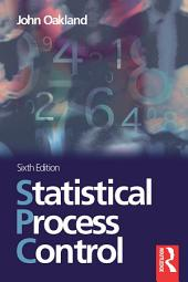 Statistical Process Control: Edition 6