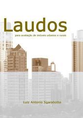 Modelos De Laudos Para Avaliação De Imóveis Urbanos E Rurais