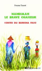 Nandiman le brave chasseur: Contes du Burkina Faso - (CD inclus)