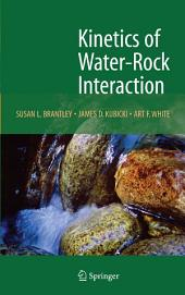 Kinetics of Water-Rock Interaction