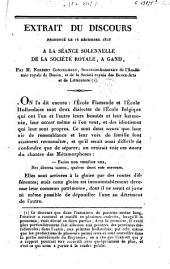 Extrait du discours prononcé le 14 décembre 1818 à la séance solennelle de la Société Royale, à Gand