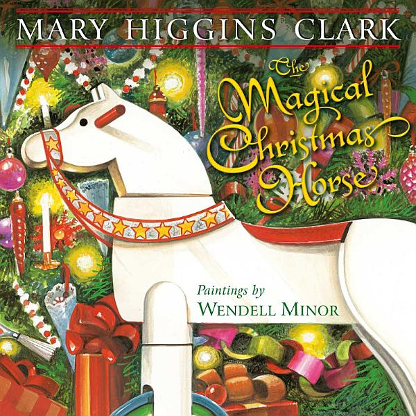 Download The Magical Christmas Horse Book