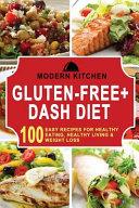 Gluten-free + Dash Diet