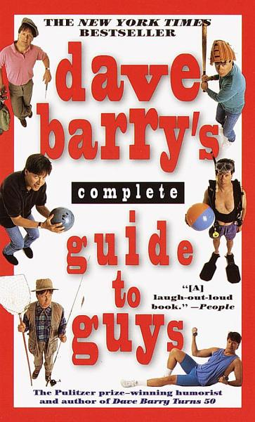 Download Dave Barry s Complete Guide to Guys Book