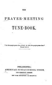 The Prayer-meeting tune-book