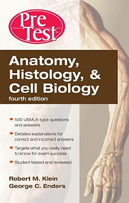 Anatomy  Histology    Cell Biology  PreTest Self Assessment   Review  Fourth Edition PDF