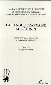 LA LANGUE FRANÇAISE AU FÉMININ: Le sexe et le genre affectent-ils la variation linguistique ?