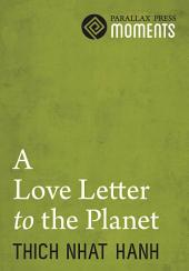 A Love Letter To The Planet