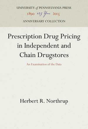 Prescription Drug Pricing in Independent and Chain Drugstores PDF