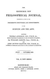 The Edinburgh New Philosophical Journal: Exhibiting a View of the Progressive Discoveries and Improvements in the Sciences and the Arts, Volume 2