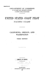 United States coast pilot: Pacific coast: California, Oregon, and Washington