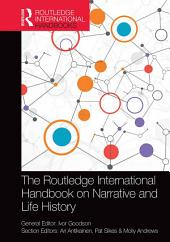 The Routledge International Handbook on Narrative and Life History