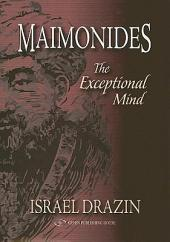 Maimonides: The Exceptional Mind