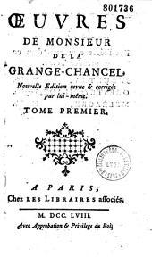 Oeuvres de Monsieur de La Grange-Chancel nouvelle édition revue & corrigée par lui-même