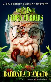 The Eyes on Utopia Murders