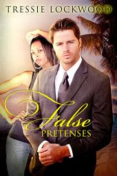 False Pretenses: Interracial Romance