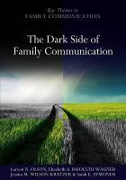 The Dark Side of Family Communication PDF