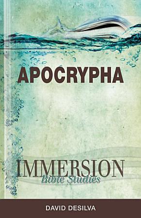 Immersion Bible Studies   Apocrypha PDF