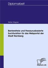 Barrierefreie und thesaurusbasierte Suchfunktion fr das Webportal der Stadt Nrnberg