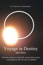 Voyage in Destiny — part three