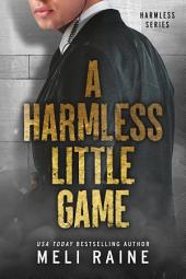 A Harmless Little Game (Harmless #1)(FREE Romantic Suspense)