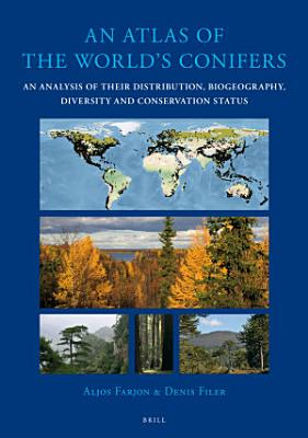 An Atlas of the World s Conifers PDF