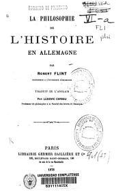 La philosophie de l'histoire en Allemagne: Volume1