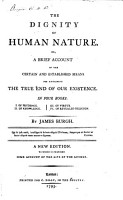 The Dignity of Human Nature     A New Edition  To which is Prefixed Some Account of the Life of the Author PDF