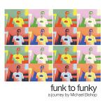 Funk to Funky