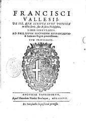 De iis, quae scripta sunt Physice in libris sacris, sive de sacra philosophia