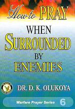 How to Pray when Surrounded by the Enemies