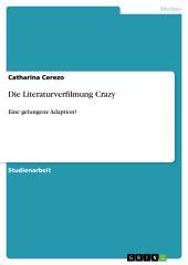 Die Literaturverfilmung Crazy: Eine gelungene Adaption?