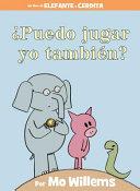 ¿Puedo jugar yo también? (Spanish Edition)