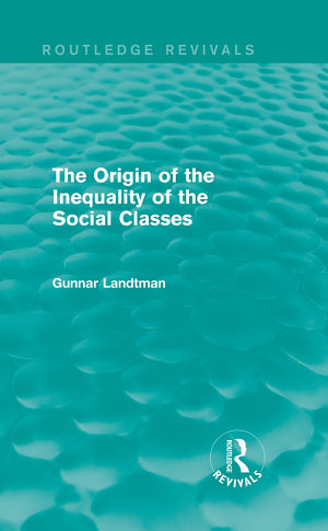 The Origin of the Inequality of the Social Classes
