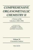 Comprehensive Organometallic Chemistry II  A Review of the Literature 1982 1994 PDF