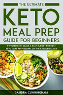 The Ultimate Keto Meal Prep Guide for Beginners PDF