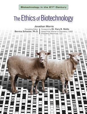 The Ethics of Biotechnology PDF