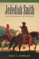 Jedediah Smith and the Opening of the West PDF