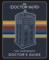 Doctor Who  Thirteenth Doctor s Guide PDF