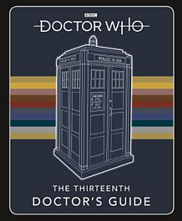 Doctor Who  Thirteenth Doctor s Guide Book