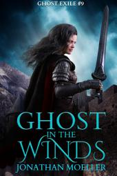 Ghost in the Winds (Ghost Exile #9)