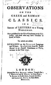 Observations on the Greek and Roman Classics: In a Series of Letters to a Young Gentleman